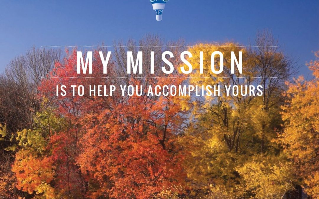 My mission is to help you accomplish yours